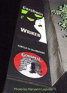 Wicked and Godspell on Broadway
