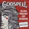 Godspell new Broadway cast album