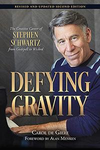 Stephen Schwartz biography Defying Gravity second edition